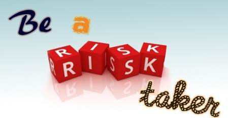 10 Ways to Become a Risk Taker