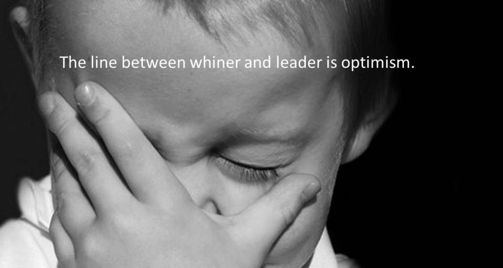 Even Whiners Can Lead