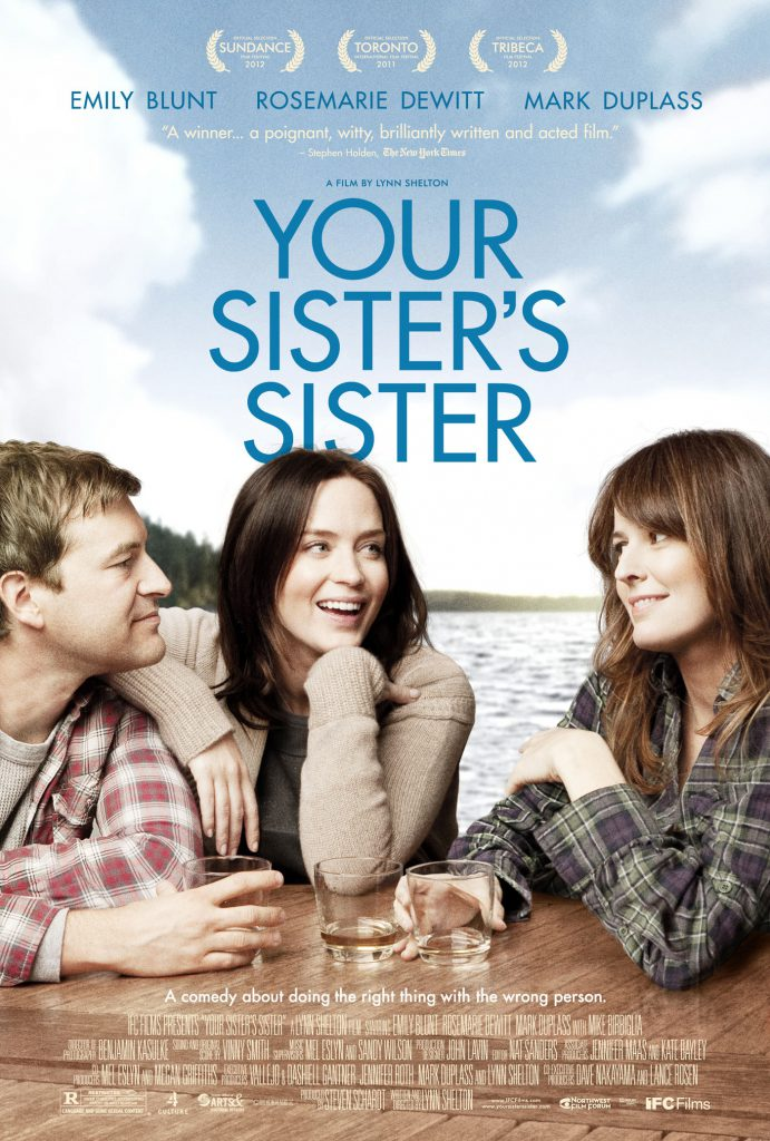 """""""Your Sister's Sister"""": Some Sort of Miracle"""